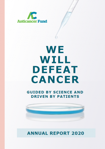The Anticancer Fund will defeat cancer Annual Report 2020